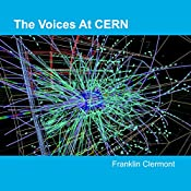 The Voices at CERN | [Franklin Clermont]