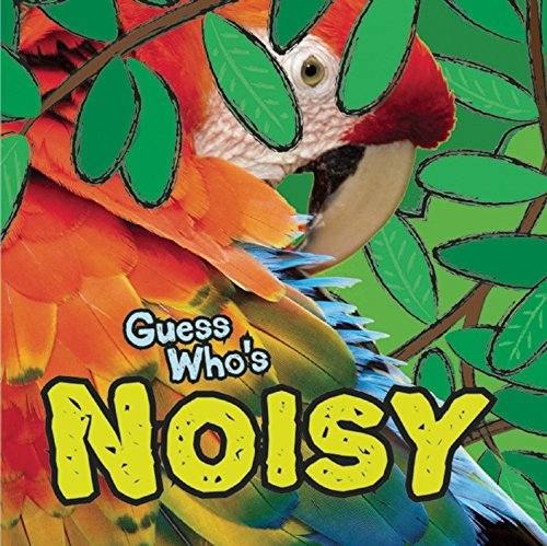 Guess Who's Noisy! (Guess Who Is)