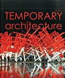 Temporary Architecture (Experimental)