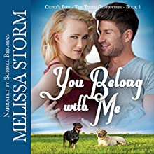 You Belong with Me: Cupid's Bow, Book 5 Audiobook by Melissa Storm Narrated by Sorrel Brigman