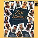 Lives of the Writers: Comedies, Tragedies (and What the Neighbors Thought) (       UNABRIDGED) by Kathleen Krull Narrated by John C. Brown, Melissa Hughes
