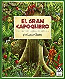 El Gran Capoquero: Un Cuento de la Selva Amazonica (The Great Kapok Tree: A Tale of the Amazon Rain Forest) (0590767216) by Cherry, Lynne