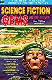 img - for Science Fiction Gems, Volume Eleven, Rog Phillips and Others (Volume 11) book / textbook / text book