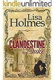 The Clandestine Duke (English Edition)