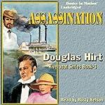 Assassination: Riverboat Series, Book 3 | Douglas Hirt
