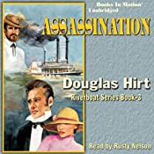 Assassination: Riverboat Series, Book 3 | [Douglas Hirt]