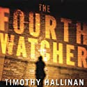 The Fourth Watcher: A Poke Rafferty Thriller (       UNABRIDGED) by Timothy Hallinan Narrated by Victor Bevine