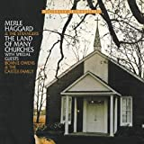Merle Haggard  -  Land Of Many Churches