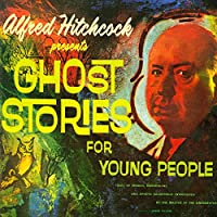 Alfred Hitchcock Presents Ghost Stories for Young People audio book