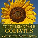 Conquering Your Goliaths: A Parable of the Five Stones Audiobook by Kathryn Elizabeth Jones Narrated by Nancy Peterson