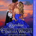 Caroline: Beauvisage, Book 1 Audiobook by Cynthia Wright Narrated by Emily Beresford