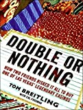 Double-or-Nothing-How-Two-Friends-Risked-It-All-to-Buy-One-of-Las-Vegas'-Legendary-Casinos