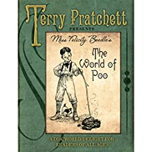 The World of Poo (       UNABRIDGED) by Terry Pratchett Narrated by Helen Atkinson-Wood
