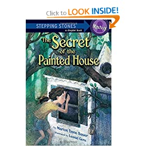 The Secret of the Painted House (A Stepping Stone Book(TM)) by Marion Dane Bauer and Leonid Gore