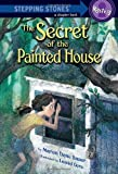 The Secret of the Painted House (A Stepping Stone Book(TM)) (037584080X) by Bauer, Marion Dane