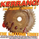 Various Artists Kerrang! The Album - Vol.2: The Kutting Edge!