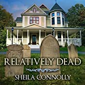 Relatively Dead: Relatively Dead Mysteries, Book 1 | Sheila Connolly