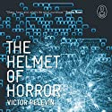 The Helmet of Horror: The Myth of Theseus and the Minotaur Audiobook by Victor Pelevin Narrated by  uncredited