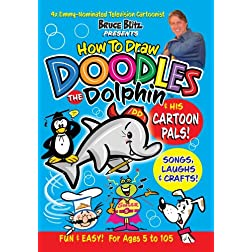 How to Draw Doodles the Dolphin(TM) & his Cartoon Pals! with TV Cartoonist Bruce Blitz