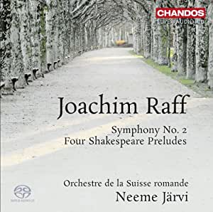 Raff : Symphony, n° 2 / Four Shakespeare Preludes