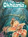 Okh�ania, Tome 2 : La Chute par Corbeyran