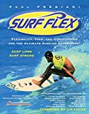 img - for Surf Flex: Flexibility, Yoga, and Conditioning Exercises for Surfers book / textbook / text book