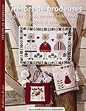 Trésors de brodeuses : Point de croix, broderie traditionnelle, appliqués & mini-quilts