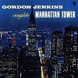 Complete Manhattan Tower