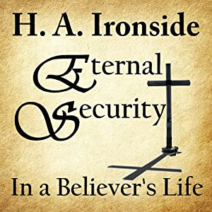 Eternal Security of the Believer Audiobook