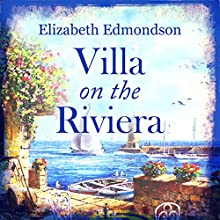 Villa on the Riviera (       UNABRIDGED) by Elizabeth Edmondson Narrated by Nicolette McKenzie