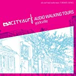 City Surf: Toronto: Yorkville Audio Walk | City Surf
