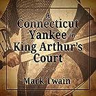 A Connecticut Yankee in King Arthur's Court Hörbuch von Mark Twain Gesprochen von: William Hope