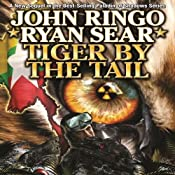 Tiger by the Tail: Paladin of Shadows, Book 6 | [John Ringo, Ryan Sear]