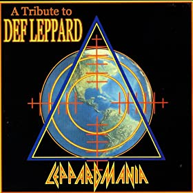 Leppardmania - A Tribute To Def Leppard