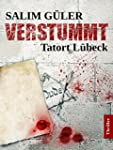VERSTUMMT - Tatort L�beck (German Edi...