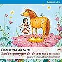 Zauberponygeschichten für 3 Minuten Hörbuch von Christina Koenig Gesprochen von: Sabine Bohlmann