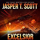 Excelsior Audiobook by Jasper T. Scott Narrated by James Patrick Cronin