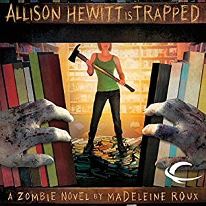 Allison Hewitt Is Trapped Audiobook