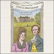 Love & Friendship: In Which Jane Austen's Lady Susan Vernon Is Entirely Vindicated Audiobook by Whit Stillman Narrated by Matt Addis