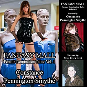 Fantasy Mall: Female Domination Tales | [Constance Pennington Smythe]