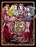 img - for Ever After High: Royals and Rebels book / textbook / text book