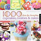1000 Ideas for Decorating Cupcakes, Cookies & Cakespar Sandra Salamony