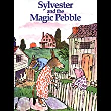 Sylvester & The Magic Pebble (       UNABRIDGED) by William Steig Narrated by Rex Robbins
