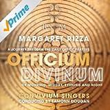Margaret Rizza - Officium Divinum