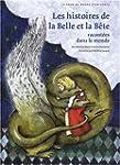 Les histoires de la Belle et la B�te...