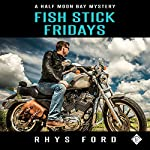 Fish Stick Fridays | Rhys Ford