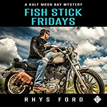 Fish Stick Fridays Audiobook by Rhys Ford Narrated by Spencer Goss