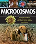 Microcosmos: Discovering The World Th...