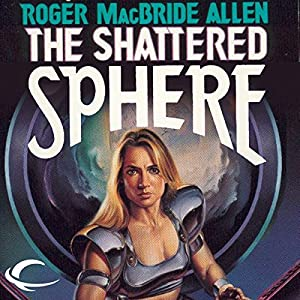 The Shattered Sphere Audiobook