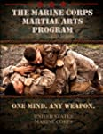 The Marine Corps Martial Arts Program...